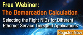 Free Webinar The Demarcation Calculation-Matching NIDs to Tiered Services